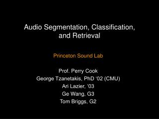 Audio Segmentation, Classification, and Retrieval