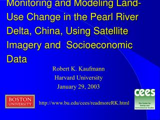 Monitoring and Modeling Land-Use Change in the Pearl River Delta, China, Using Satellite Imagery and  Socioeconomic Data