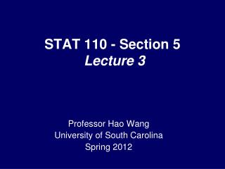 STAT 110 - Section 5  Lecture 3