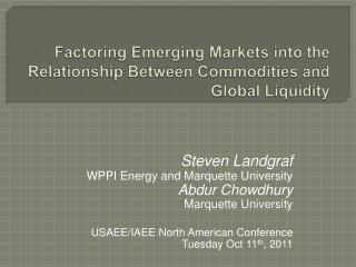 Factoring Emerging Markets into the Relationship Between Commodities and Global Liquidity