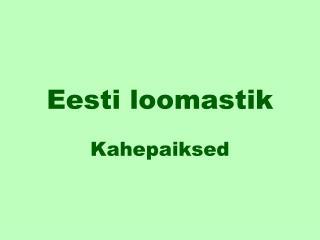 Eesti loomastik