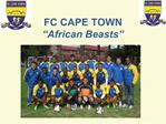 FC CAPE TOWN  African Beasts