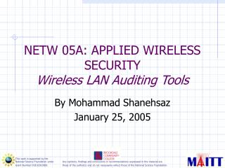 NETW 05A: APPLIED WIRELESS SECURITY  Wireless LAN Auditing Tools