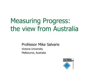 Measuring Progress: the view from Australia