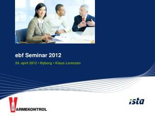 Ebf Seminar 2012