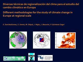 Diversas t cnicas de regionalizaci n del clima para el estudio del cambio clim tico en Europa Different methodologies fo