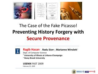 The Case of the Fake Picasso Preventing History Forgery with Secure Provenance