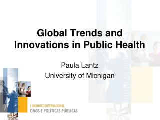 Global Trends and Innovations in Public Health