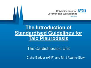 The Introduction of Standardised Guidelines for Talc Pleurodesis
