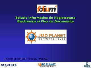Solutie informatica de Registratura Electronica si Flux de Documente