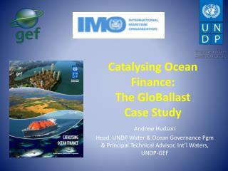 Catalysing Ocean Finance: The GloBallast  Case Study