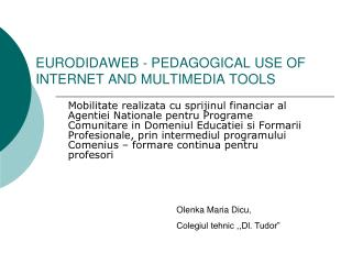 EURODIDAWEB - PEDAGOGICAL USE OF INTERNET AND MULTIMEDIA TOOLS