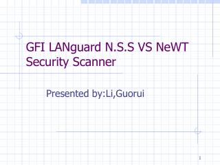 GFI LANguard N.S.S VS NeWT Security Scanner
