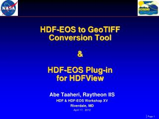 HDF-EOS to GeoTIFF  Conversion Tool      HDF-EOS Plug-in  for HDFView