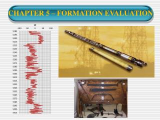 CHAPTER 5   FORMATION EVALUATION
