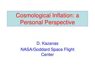 Cosmological Inflation: a Personal Perspective