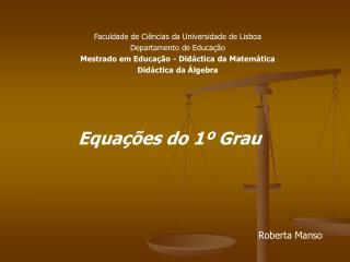 Equa  es do 1  Grau