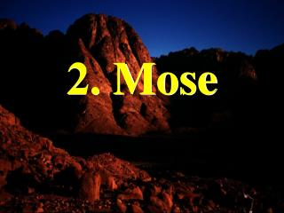 2. Mose