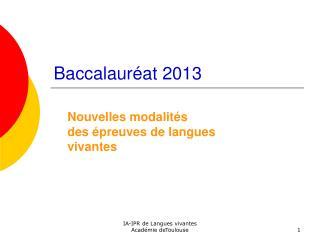Baccalaur at 2013