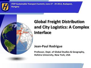 Global Freight Distribution and City Logistics: A Complex Interface