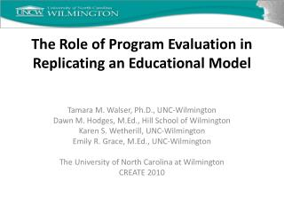 The Role of Program Evaluation in Replicating an Educational Model