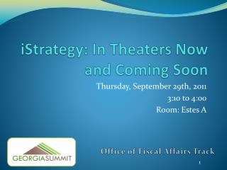 IStrategy: In Theaters Now and Coming Soon