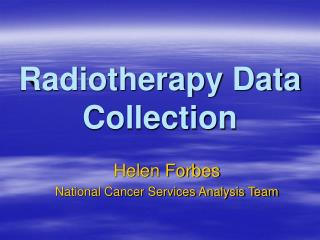 Radiotherapy Data Collection