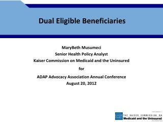 Dual Eligible Beneficiaries