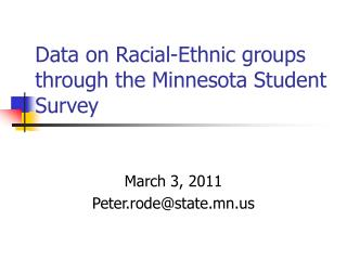 Data on Racial-Ethnic groups through the Minnesota Student Survey