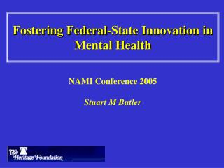 Fostering Federal-State Innovation in Mental Health