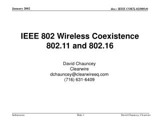 IEEE 802 Wireless Coexistence 802.11 and 802.16
