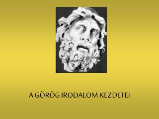 A G R G IRODALOM KEZDETEI