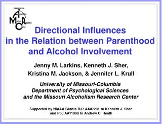 Directional Influences  in the Relation between Parenthood and Alcohol Involvement