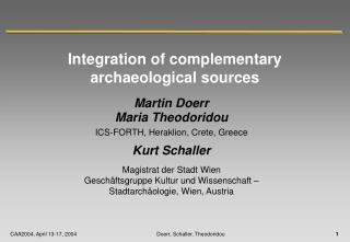 Integration of complementary archaeological sources