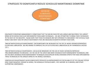 STRATEGIES TO SIGNIFICANTLY REDUCE SCHEDULED MAINTENANCE DOWNTIME