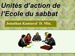 Unit s d action de l Ecole du sabbat