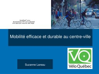 Mobilit  efficace et durable au centre-ville