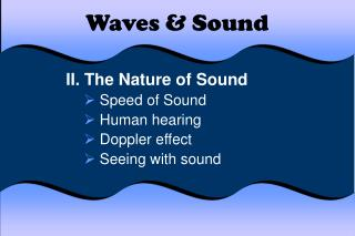 Waves  Sound