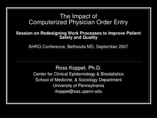 The Impact of  Computerized Physician Order Entry  Session on Redesigning Work Processes to Improve Patient Safety and Q