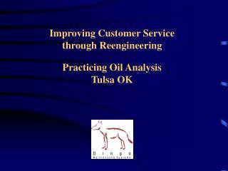 Improving Customer Service through Reengineering