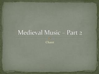 Medieval Music   Part 2