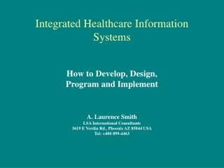 Integrated Healthcare Information Systems