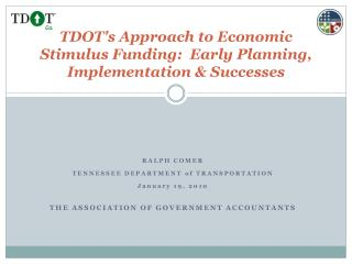 TDOTs Approach to Economic Stimulus Funding:  Early Planning, Implementation  Successes