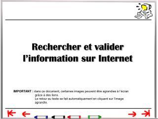 Rechercher et valider l information sur Internet