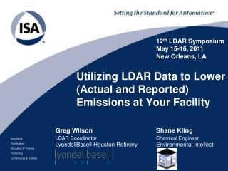 Utilizing LDAR Data to Lower Actual and Reported Emissions at Your Facility