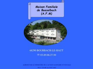 68290 BOURBACH-LE-HAUT  03.89.06.27.50