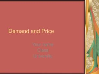 Demand and Price