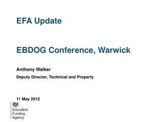 EFA Update  EBDOG Conference, Warwick
