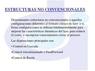 ESTRUCTURAS NO CONVENCIONALES