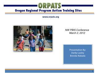Presentation By: Darby Lasley Brenda Nakada